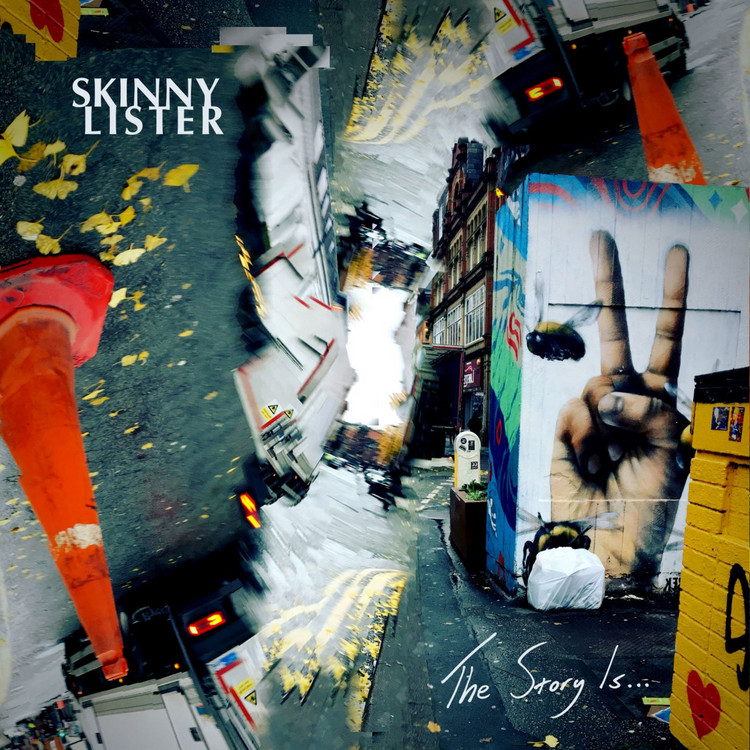 Skinny Lister – The Story Is...